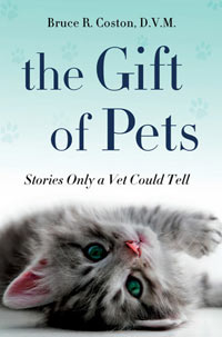 Cover: The Gift of Pets: Stories Only a Vet Could Tell